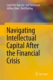 Navigating Intellectual Capital After the Financial Crisis