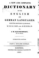 A New and Complete Dictionary of the English and German Languages PDF