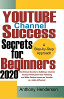 YOUTUBE Channel Success Secrets For Beginners 2020 PDF