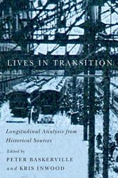 Lives in Transition: Longitudinal Analysis from Historical Sources