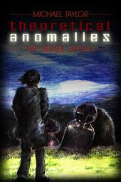 Theoretical Anomalies: The Series:, Book 1