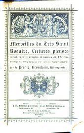 Merveilles du Très Saint Rosaire: lectures pieuses enrichies d'exemples et suivies de prières pour sanctifier le mois d'octobre