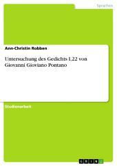Untersuchung des Gedichts I,22 von Giovanni Gioviano Pontano