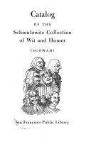 Catalog of the Schmulowitz Collection of Wit and Humor (SCOWAH)