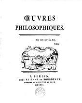 Œuvres philosophiques [of J.J. Offray de la Mettrie].