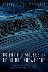 Scientific Models for Religious Knowledge PDF
