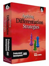 Applying Differentiation Strategies Professional Development DVD (Applying Differentiation Strategies)