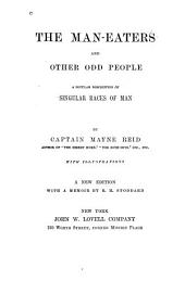 The Man-eaters and Other Odd People: A Popular Description of Singular Races of Man