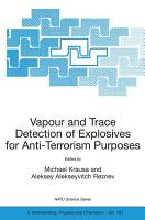 Vapour and Trace Detection of Explosives for Anti Terrorism Purposes PDF