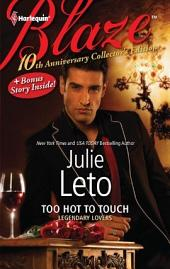 10th Anniversary Collector's Edition: Too Hot to Touch: Exposed