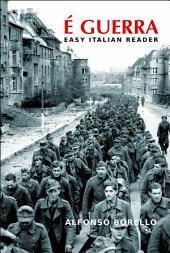E' Guerra - Easy Italian Reader