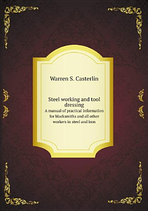 Steel working and tool dressing