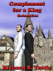 Complement for a King II: Redemption