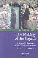 The Making of Am Fasgadh