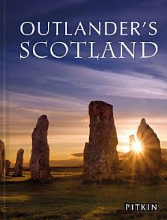 Outlander s Guide to Scotland Book
