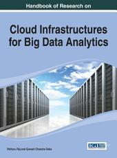 Handbook of Research on Cloud Infrastructures for Big Data Analytics PDF