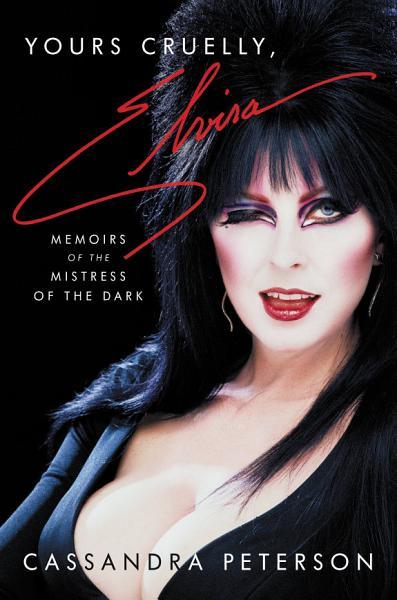 Download Yours Cruelly  Elvira Book