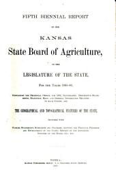 Biennial Report of the Kansas State Board of Agriculture, to the Legislature of the State