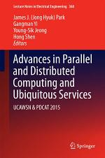 Advances in Parallel and Distributed Computing and Ubiquitous Services