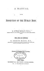 A Manual of the dissection of the human body