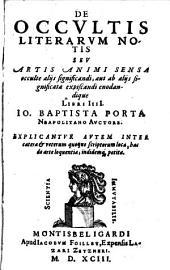 De occultis literarum notis ... Libri IV.