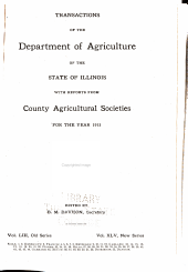 Transactions of the Department of Agriculture of the State of Illinois with Reports from Country Agricultural Societies for the Year: Volume 53