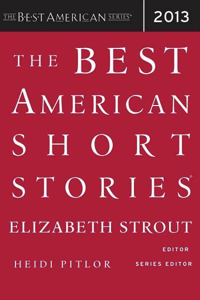 Download The Best American Short Stories 2013 Book
