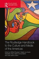 The Routledge Handbook to the Culture and Media of the Americas PDF