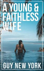 A Young And Faithless Wife