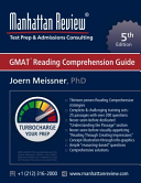 Manhattan Review GMAT Reading Comprehension Guide  5th Edition  PDF