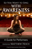 So You Want To Sing With Awareness
