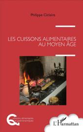 Les cuissons alimentaires au Moyen Âge