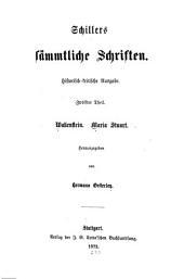 Schiller's sämmtliche schriften: Wallenstein; Maria Stuart, hrsg. von Hermann Oesterley
