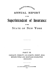 Annual Report of the Superintendent of Insurance to the New York Legislature: Volume 1911