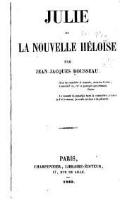 Julie: ou, La nouvelle Héloise, Volumes1à2
