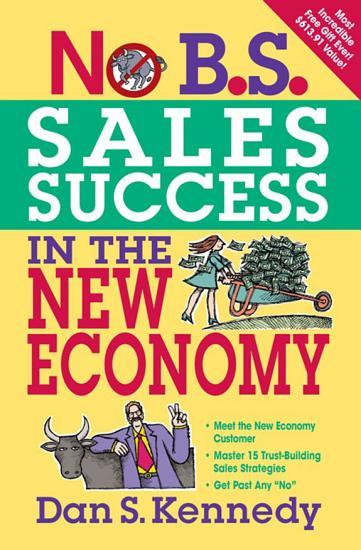No B S  Sales Success In The New Economy PDF