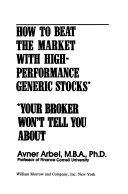 How to Beat the Market with High performance Generic Stocks Your Broker Won t Tell You about PDF