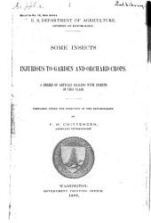Some Insects Injurious to Garden and Orchard Crops: A Series of Articles Dealing with Insects of this Class, Volumes 16-22
