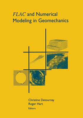 FLAC and Numerical Modeling in Geomechanics PDF