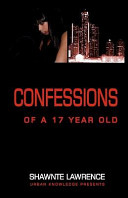 Confessions of a Seventeen Year Old