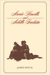 Annie Howells and Achille Fréchette