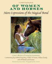 Of Women And Horses: More Expressions of the Magical Bond