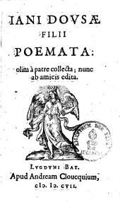 Iani Dousae Filii Poemata