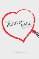 Sexy Truth Or Dare For Couples - Hot & Sexy Games for Adults