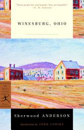 Winesburg, Ohio: (A Modern Library E-Book)