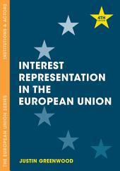 Interest Representation in the European Union