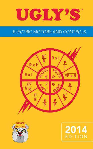 Ugly's Electric Motors and Controls, 2014 Edition