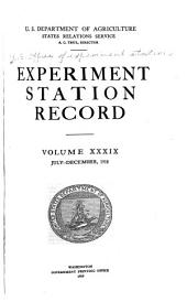 Experiment Station Record: Volume 39
