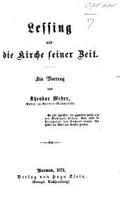 Lessing und die Kirche seiner Zeit. Ein Vortrag, etc