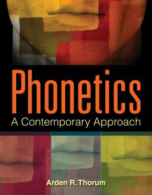 Phonetics  A Contemporary Approach PDF